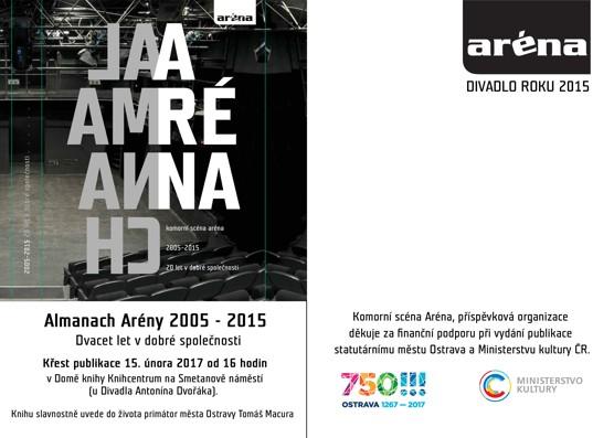 Almanach Komorní scény Aréna 2005–2015