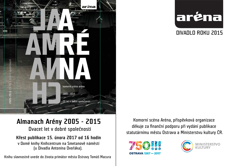 Fotografie k článku Almanach Komorní scény Aréna 2005-2015