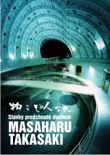 Stavby prodchnut� duchem: Masaharu Takasaki / Kabinet architektury Ostrava